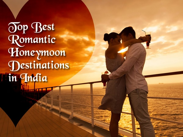 top-best-romantic-honeymoon-destinations-in-india