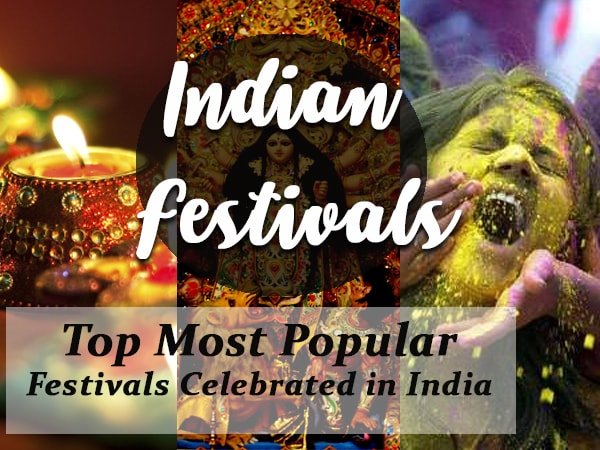 Top Most Popular Festivals Celebrated in India